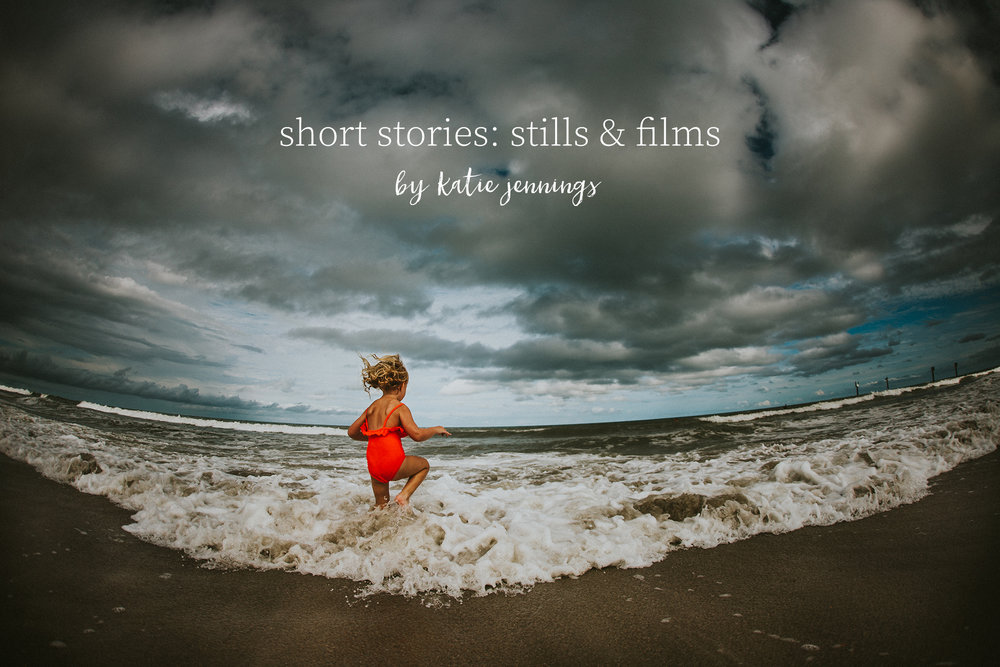 short stories: stills & films  - by katie jennings