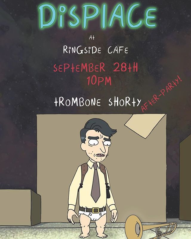 Come get those baby legs movin this Thursday at Ringside! We'll be playing the @tromboneshorty after party! 10pm • • • #displace #stpetersburg #tampamusic #jamband #neworleans #trombone #tromboneshorty #rickandmorty #babylegs #rickdiculous #afterparty #tourlife #intergalactictelevision #schwifty #jannuslive #dtsp #livemusic #oldnortheast #seminoleheights #adultswim #regularlegs #funkmusic #pickupjazz #tampabay #creativeloafing #free #nocover