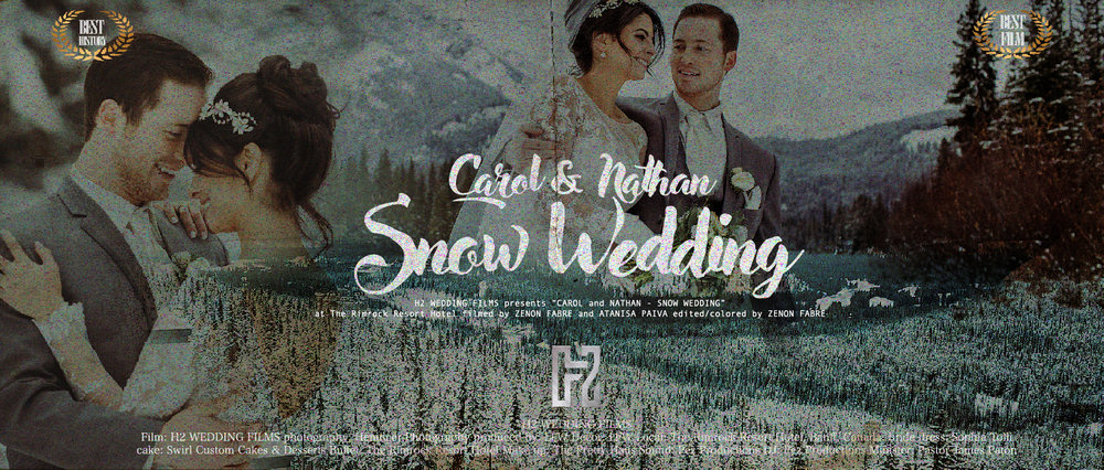 "The Rimrock | Banff - CA - H2 WEDDING FILMS presents ""CAROLINA SKEPIS and NATHAN JONES at The Rimrock Resort Hotel filmed by ZENON FABRE-ATANISA PAIVA"