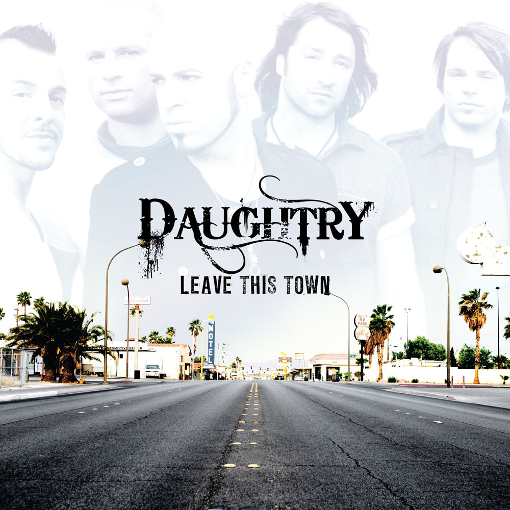 Daughtry - Leave This Town.jpg