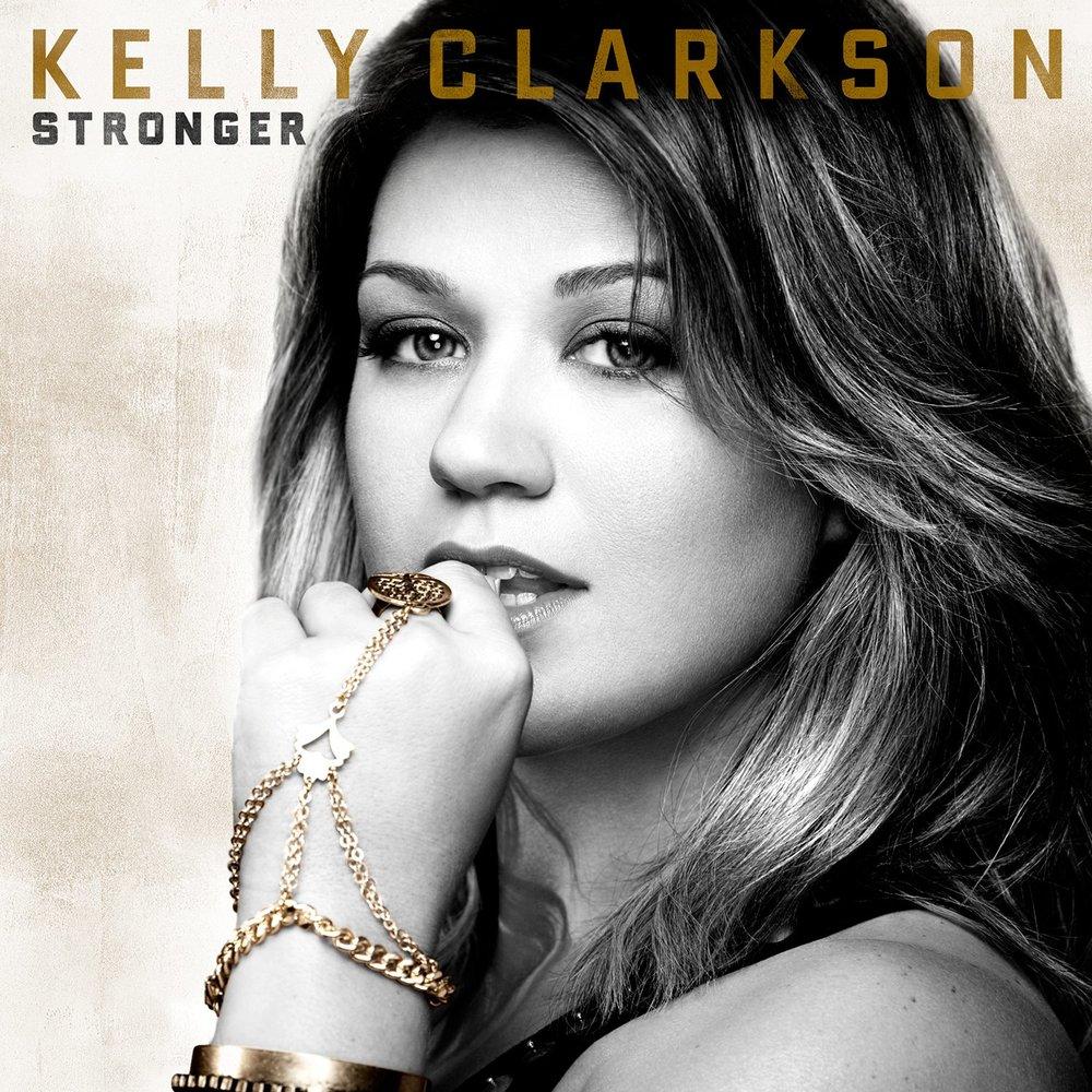 Kelly Clarkson - Stronger.jpg