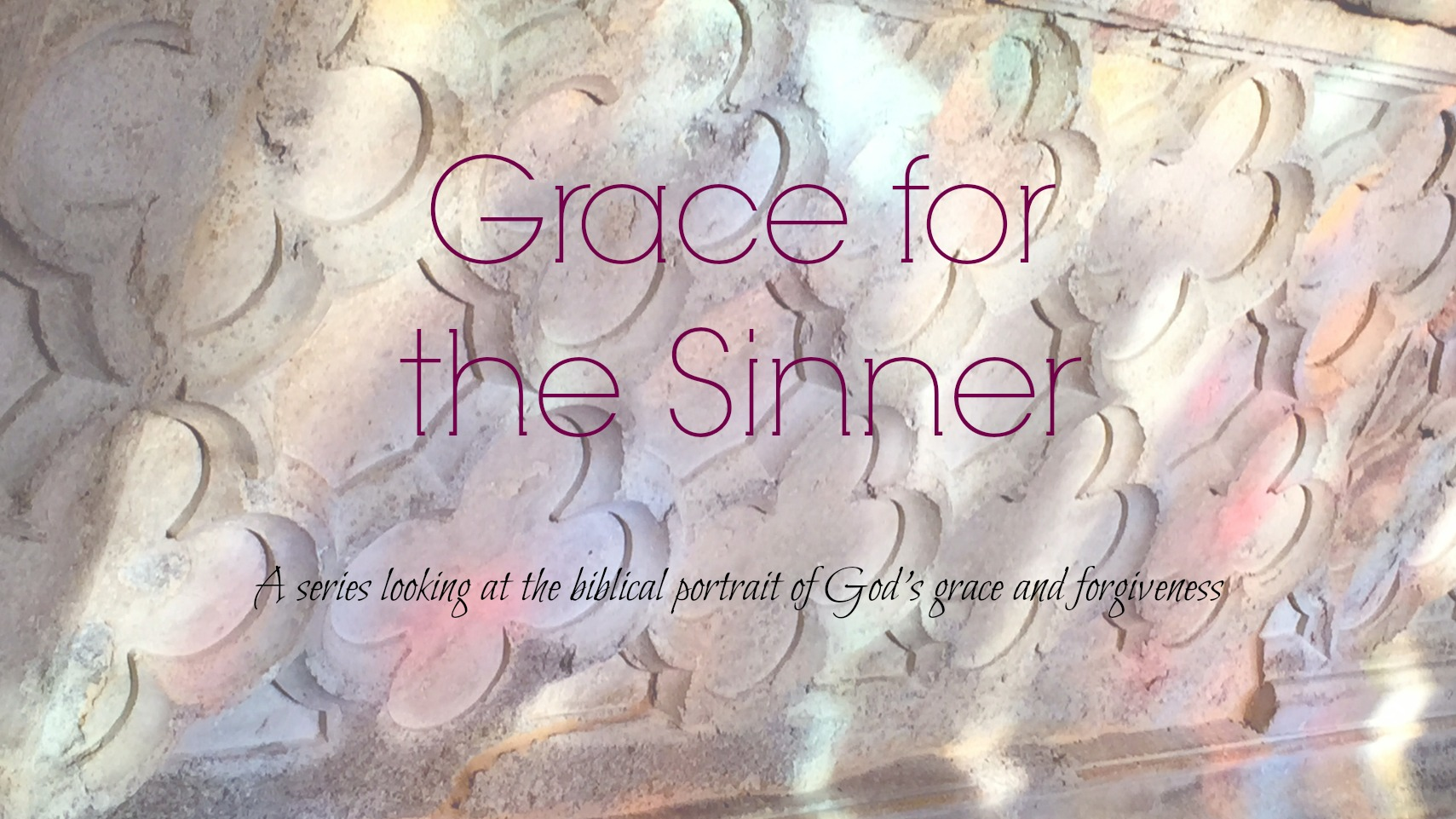 Grace for the Sinner