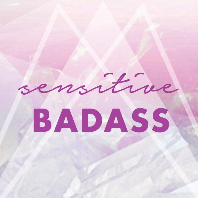 Sensitive Badass.jpg