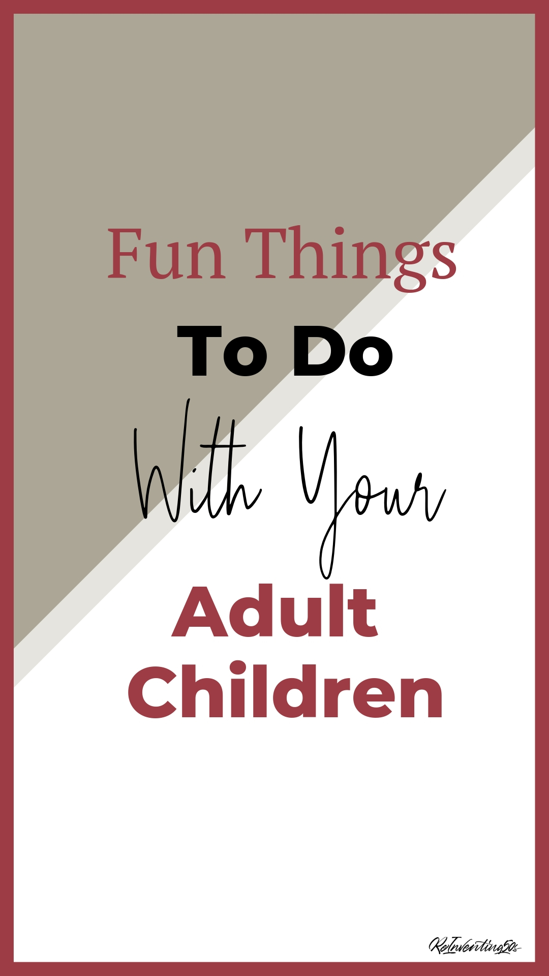 When your children grow up it is hard to keep connected.  These 5 activities will help create meaningful family time with your adult children