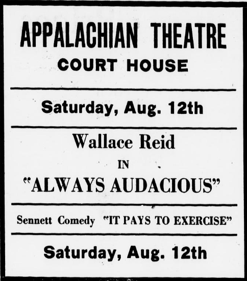 An early advertisement for the first Appalachian Theatre during its Courthouse run,  Watauga Democrat , August 10, 1922.