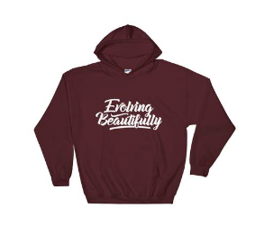 Evolving Beautifully Hooded Sweatshirt -