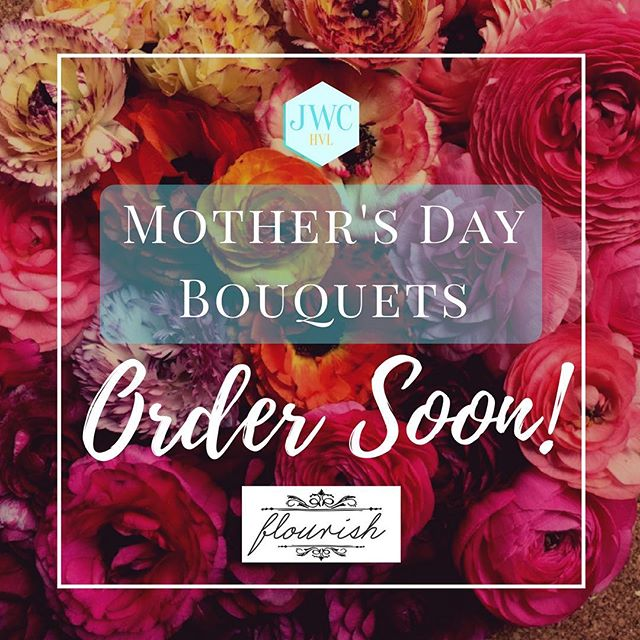 The last day to order Mother's Day 💐 is coming up quickly! We've partnered with @flourishflowerfarm to create stunning, unique and local bouquets to WOW your Mommy's with. April 20th is when the final orders will be accepted! You can order online at www.jwchvl.com/bouquets link in bio!!! 🌺 🌸 🍃