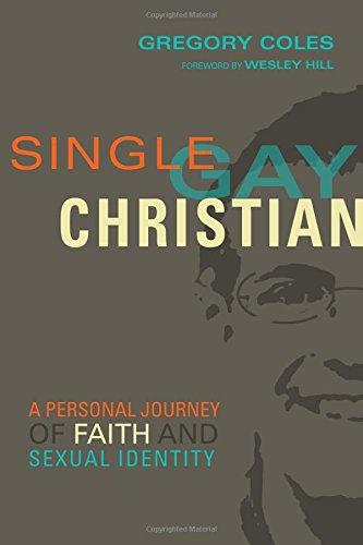 Single Gay Christian - A Personal Journey of Faith and Sexual IdentityIn an age where neither society nor the church knows what to do with gay Christians, Greg Coles tells his own story.
