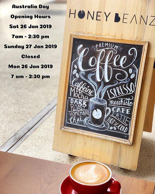 Our opening hour ✨🐝 for Australia day is:  Sat 26 Jan 2019 (7-2:30)  Sun 27 Jan 2019 (Closed) Mon 28 Jan 2019 (7-2:30)  #coffeholic #coffeesubiaco #coffeshopperth l #subiaco #seesubiaco #perthfood #perthfoodadventures #perth #perthisok #pertheats #perthfinds #perthsbest #perthstagram #thisisperth #goodfoodofperth #soperth #perthtodo #eatdrinkperth #perthinyourpocket #perksofperth #perthtodo #perthliving #perthlife #perthcommunity #seeperth #perthstyle #perth_life #perthfoodies