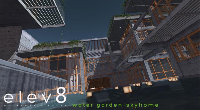 Elev8 - Water Garden Skyhome 2 - new release.jpg