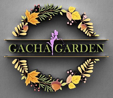 Gacha Garden place holder.jpg