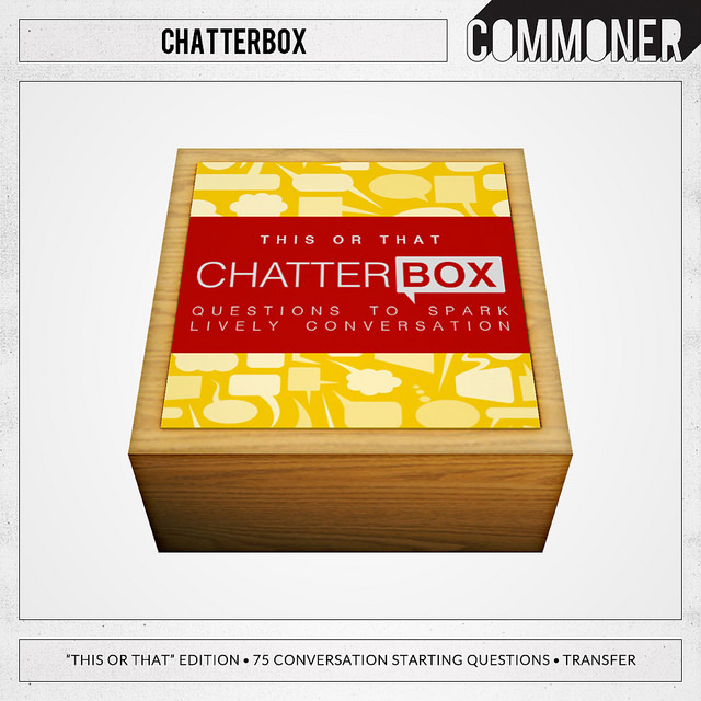 Commoner - Chatterbox this or that - FLF.jpg