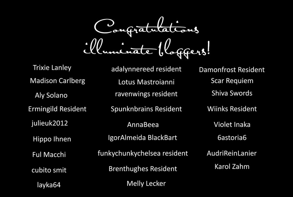 Illuminate's Blogger Team - Congratulations to Illuminate's Blogger Team!