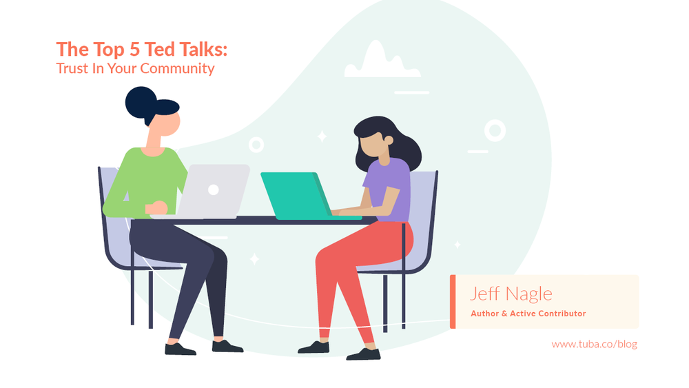 Top 5 Ted Talks: Trust in Your Community - We love TED talks! This is why we are sharing five of our favourite talks on trust, and how it is such a vital part of a healthy work culture. We love TED talks and sharing knowledge so much that three of our teammates are TEDx talk alumni..