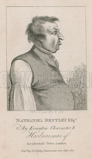 Nathaniel Bentley Esq, An eccentric character and hardwareman of Leadenhall Street, London