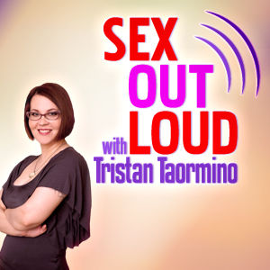 Sex Out Loud with Tristan Taormino - Join award winning author, speaker, sex educator and filmmaker Tristan Taormino as she explores the world of sexuality from every angle. Tristan interviews leading authors, educators, artists and icons who give you an uncensored, inside look at alternative sexual practices and communities. She delves into topics from the popular to the taboo, including erotic fantasies, BDSM, non-monogamy, the adult industry, and more.