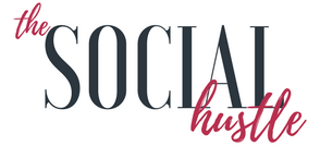 The Social Hustle | Social Media Management + more