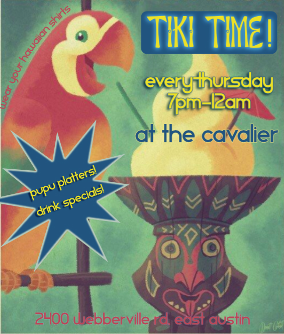 Tiki night! Enjoy tiki drinks and island bites every Thursday, 7pm-12am. -