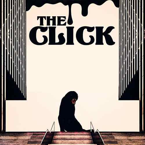 The Click | Love for the Lost - OUT NOW. CLICK TO LISTEN.