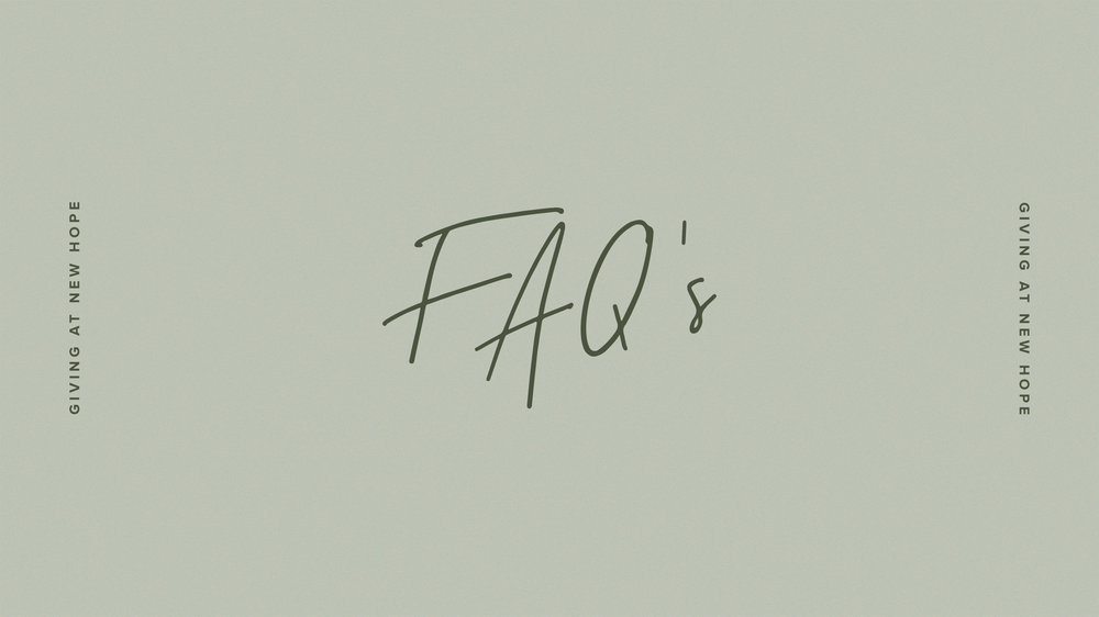 FAq's - Do you have a question about making a financial gift online? Check out our FAQ's.