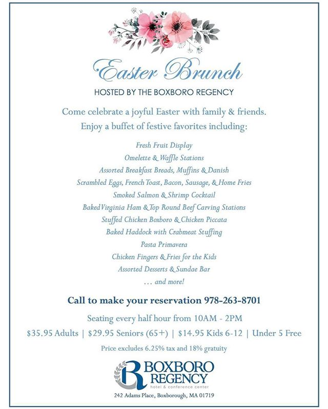 Join us for our famous Easter Brunch in our newly renovated Courtyard! We had a complete sellout last year, so make your reservations early! 978-263-8701