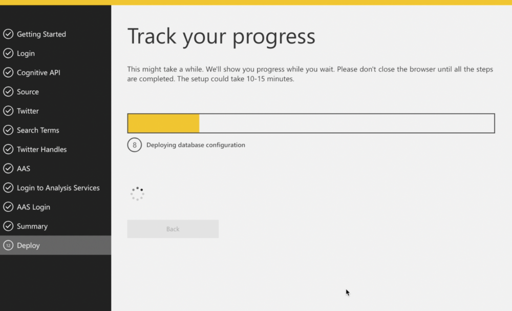 12) Track Progress  Creation time is estimated at 10-15 minutes.  Once the solution template is created, you'll be shown 2 buttons: one to get into the associated PowerApp to customize search terms and one to download the Power BI Desktop file that has a connection string to your Azure SQL containing your twitter data.