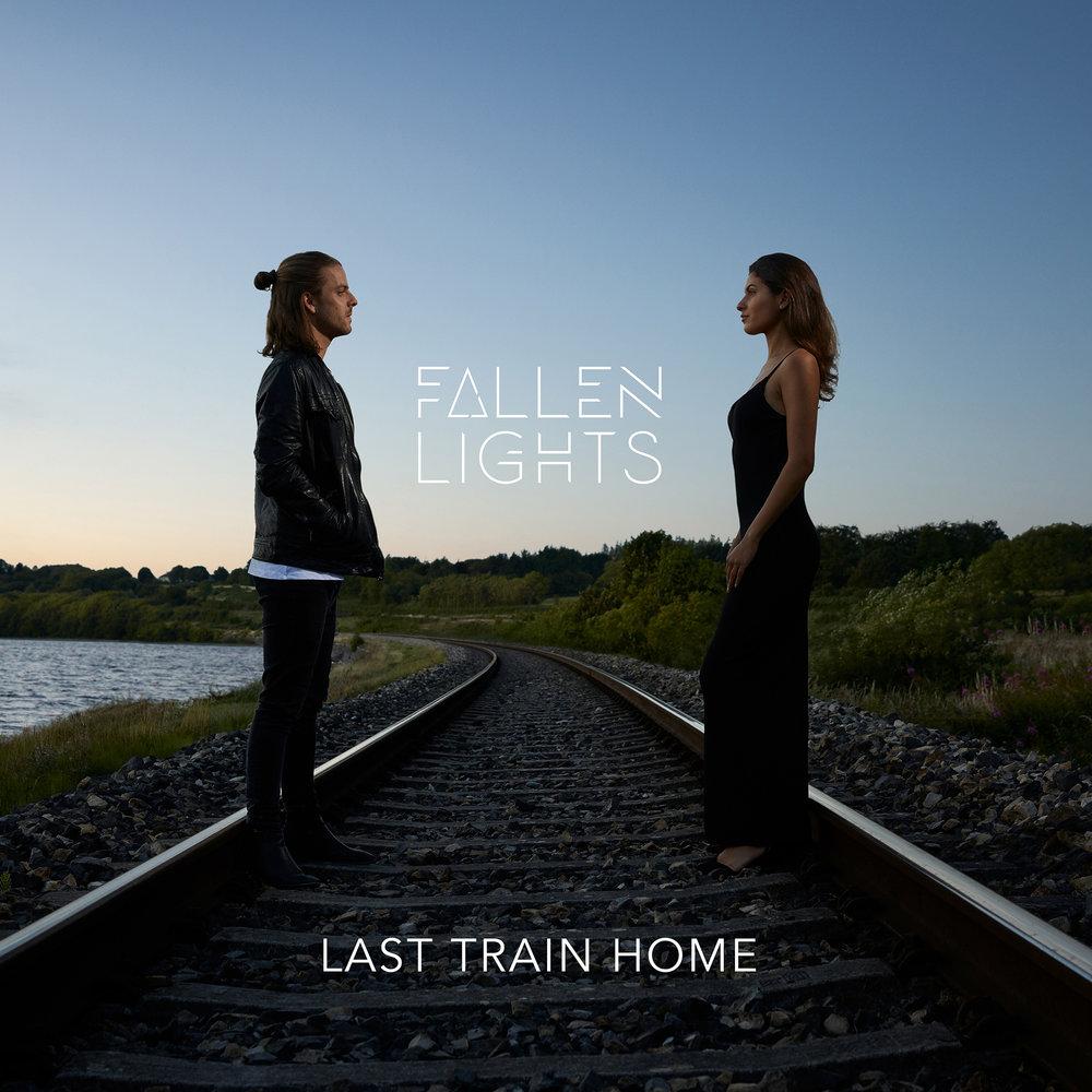 """Fallen Lights """"Last Train Home"""""""
