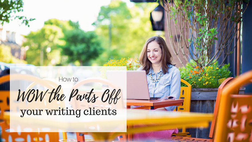 How to WOW the Pants Off Your Writing Clients - In this 4-week program, you'll learn how to take your writing career to the next level with new writing skills, editing hacks, and a writing schedule that actually works for you and your life.  Learn more here!