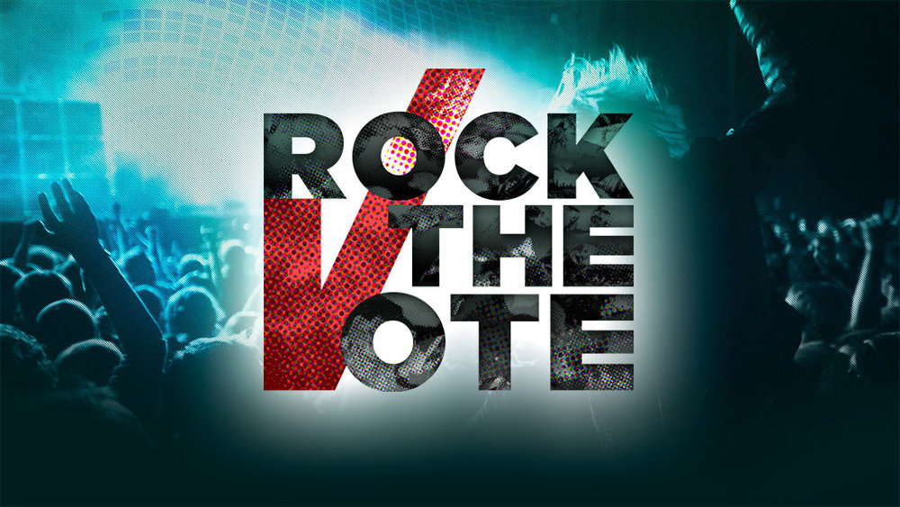 Rock the Vote! -