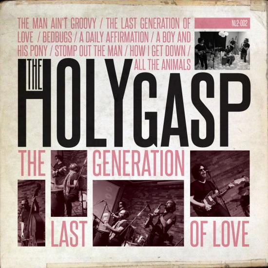 the_holy_gasp_thelastgenerationoflove.jpg