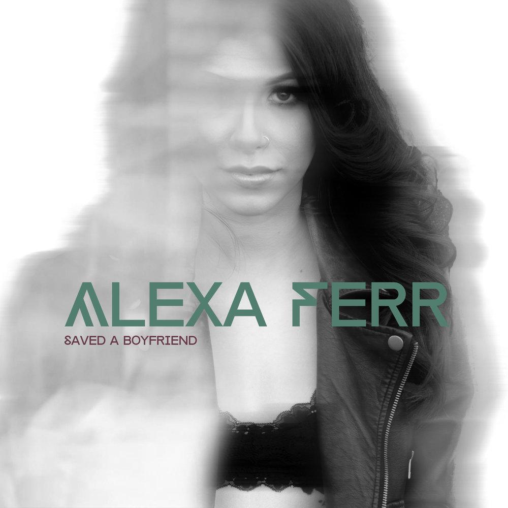 Alexa-Ferr-Saved-A-Boyfriend.jpg