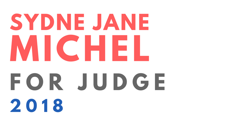 Sydne Jane Michel For Judge - Welcome