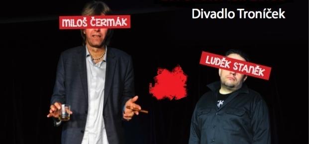 28/6 - 20:00Divadlo Troníček