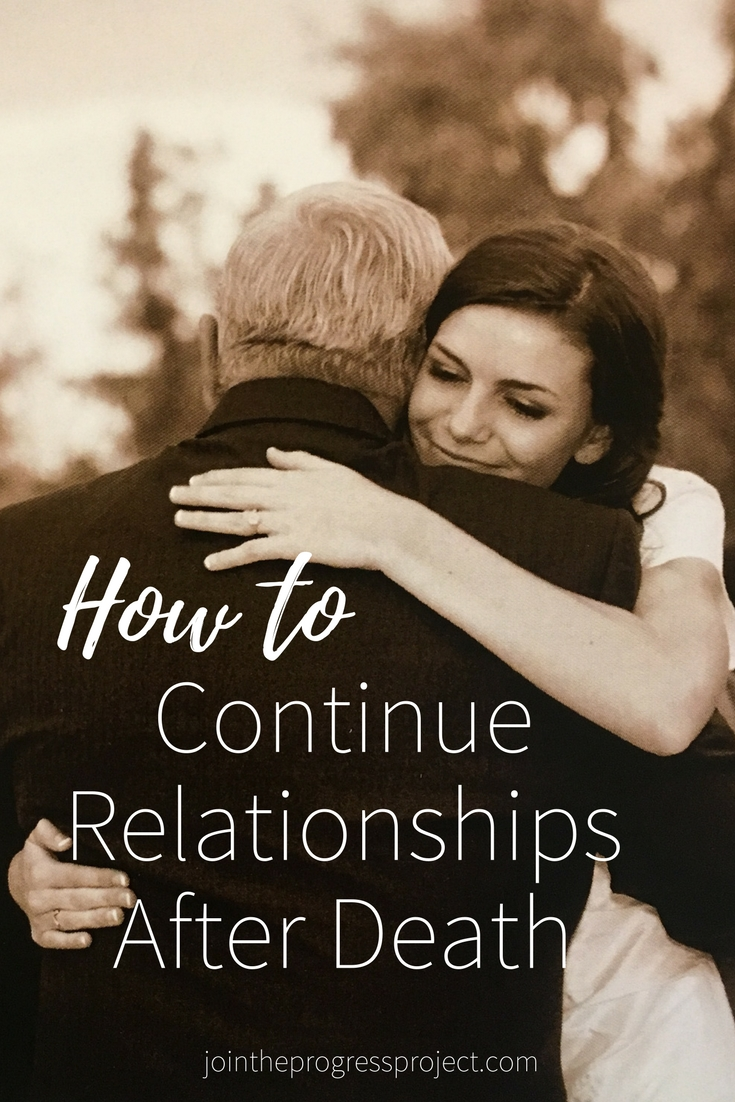 How to continue relationships after death