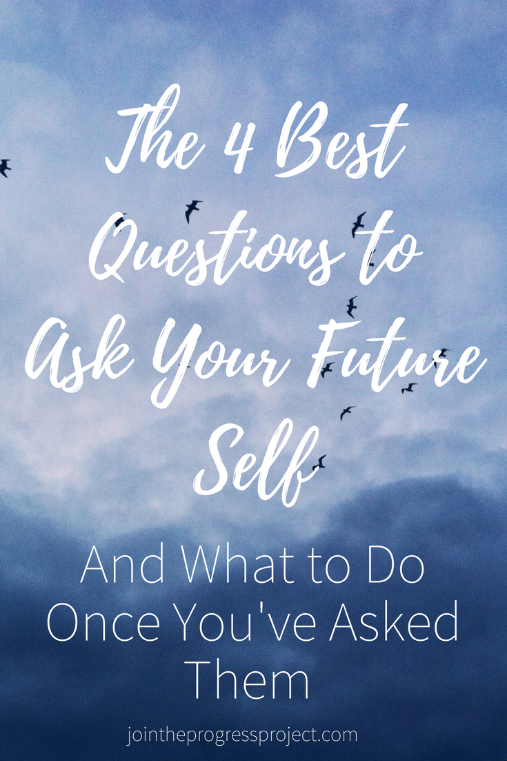 The Best Questions to Ask your future self and what to do