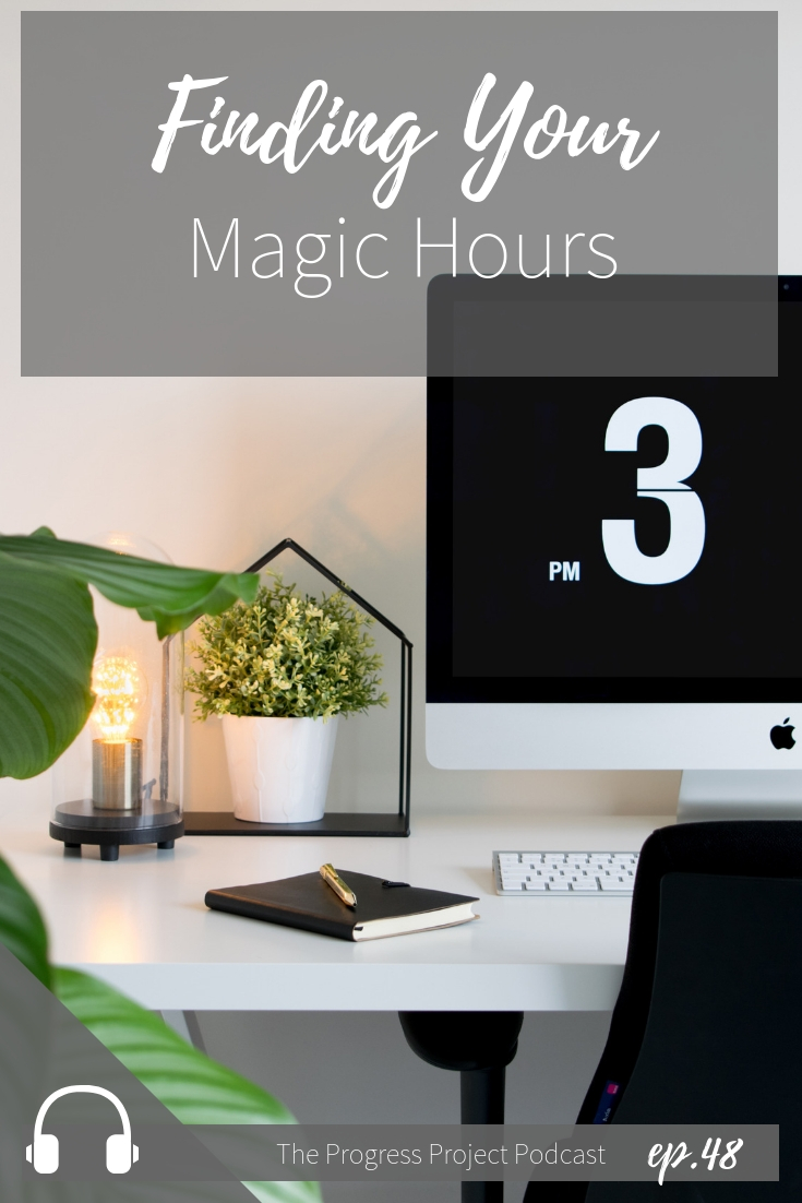 ep. 48 finding Your Magic hours (1).jpg