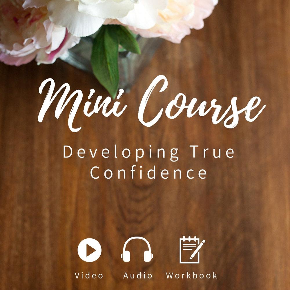 Mini Course Developing True Confidence (1).jpg