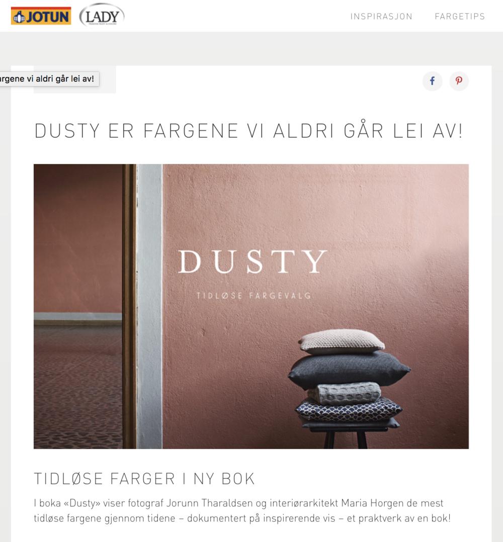 Jotun - http://lady.inspirasjonsblogg.jotun.no/dusty-tidlose-farger/
