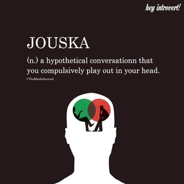 There's a word for this and I had no idea!! #Jouska #conversation #talk #chat #inyourhead