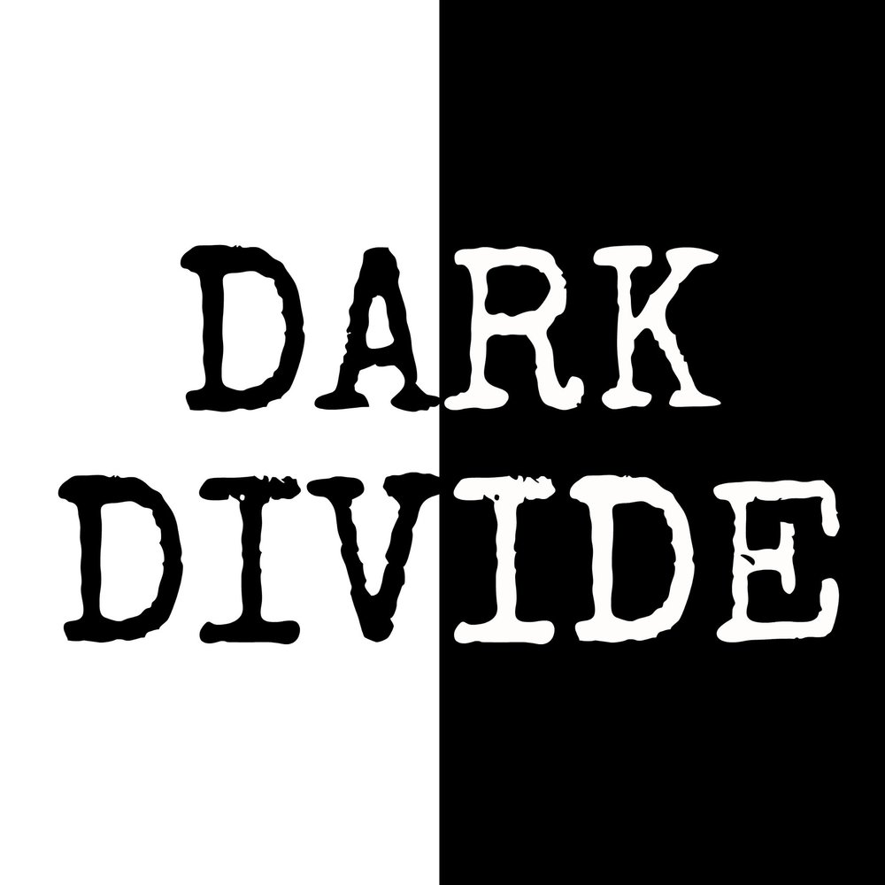The Dark Divide - Podcast.Referenced in Episode 18: Cindy James.