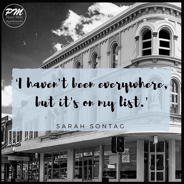 Where's your favourite place to visit? . . . #petermillsapartments #accommodation #quote #travelquote #travelquotes #explore #tourism #tourist #launceston #tasmania #luxuryaccommodation #blackandwhitephotography