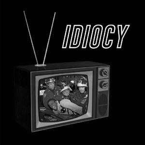 idiocy.png