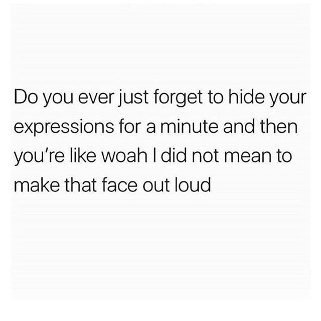 Nabbed from @amyleighton this is so me !!!!! Just be you. Don't hide your truth. We all have the ability to sense the truth and energy anyway so you may as well just be you 😘 #truth #funnymemes #itswrittenalloveryourface #energy