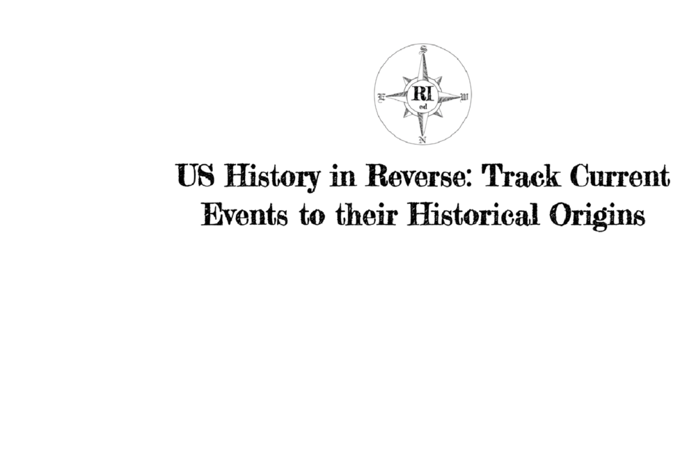 U.S. History in Reverse: Track Current Events to their Historical Origins - Each unit focuses on a different current social justice issue. Within each unit, lessons trace the historical origins of the issue moving from the present to the past. The units ultimately uncover core  U.S. History content like the invention of race, genocide, and the treaty of Guadalupe.Grade Level: High School to Jr. CollegeContent: U.S. History,  School to Prison Pipeline, DACA, Police Cameras, Media and Politics, and Education