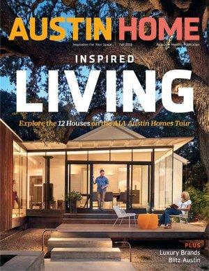 austin home cover fall2016jpeg - House And Homes Magazine