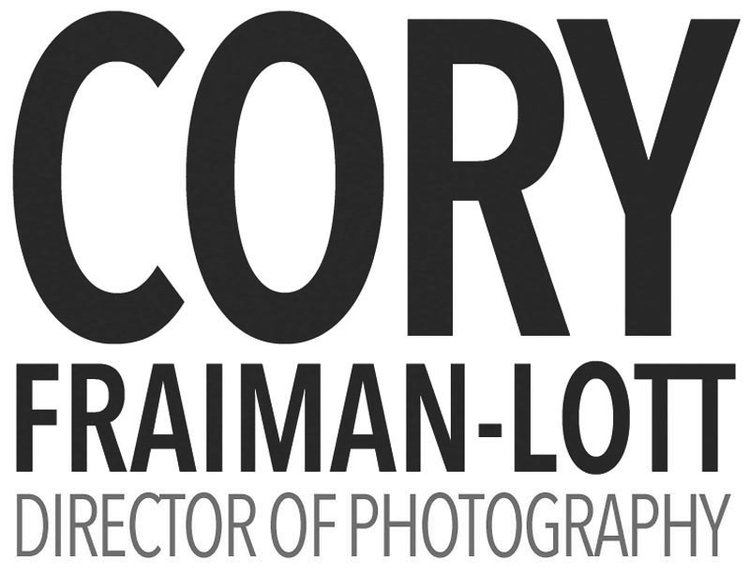 CORY FRAIMAN-LOTT - Director of Photography