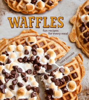 Waffles: Sweet and Savory Recipes for Every Meal