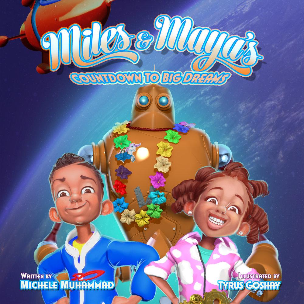 Miles & Maya Book 1 2016