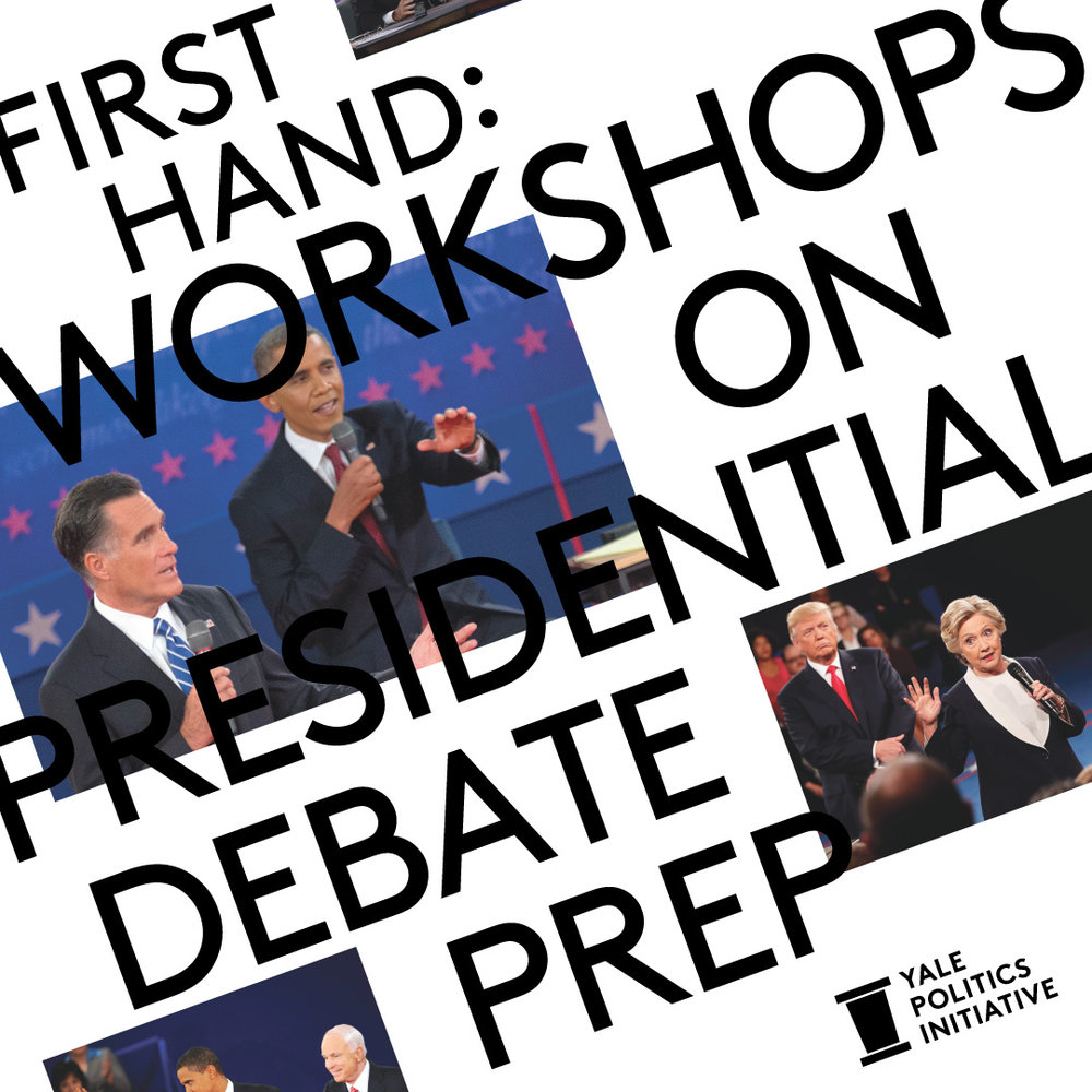 Yale_Politics_Initiative-First_Hand-Workshop_3-Debate_Prep-Social_Post-1080px.jpg