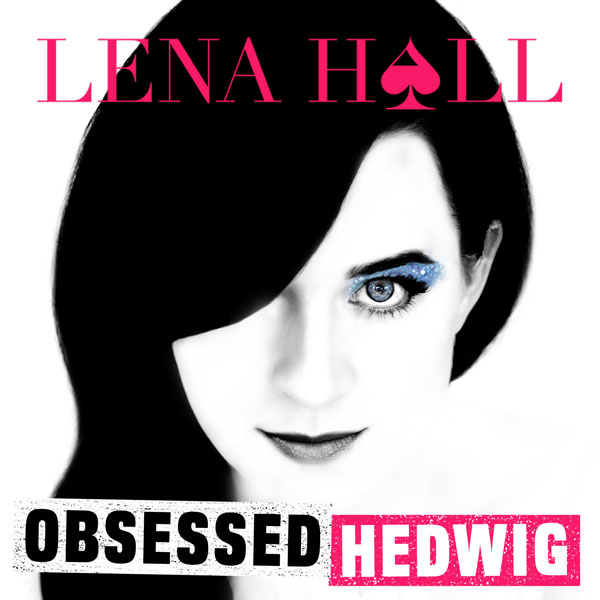 Lena Hall Obsessed Hedwig CD Cover.jpg